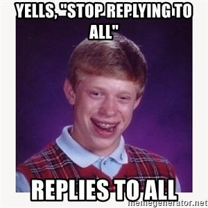 """nerdy kid lolz - YELLS, """"STOP REPLYING TO ALL"""" REPLIES TO ALL"""