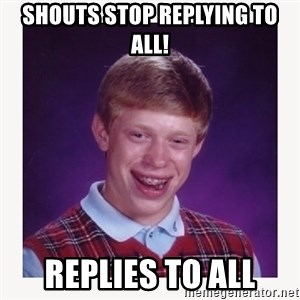 nerdy kid lolz - SHOUTS STOP REPLyING TO ALL! REPLIES TO ALL