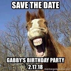 Horse - Save the date Gabby's Birthday party 2.17.18