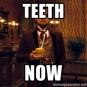 Django Unchained Attention - teeth now