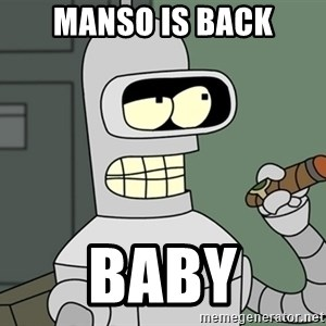 Bender - Manso is Back BABY