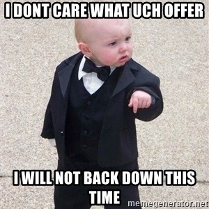 gangster baby - I DONT CARE what uch offer I will not back down this time