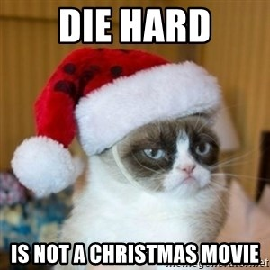 Grumpy Cat Santa Hat - die hard is not a christmas movie