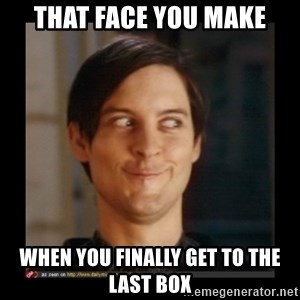 Tobey_Maguire - that face you make when you finally get to the last box