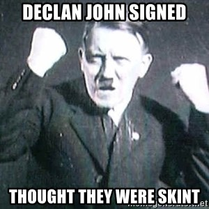 Successful Hitler - Declan John signed thought they were skint