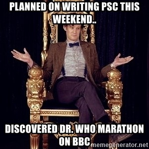 Hipster Doctor Who - Planned on writing PSC this weekend.. Discovered Dr. Who marathon on BBC