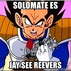 Over 9000 - Solomate es Jay See Reevers