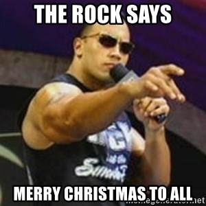 Dwayne 'The Rock' Johnson - The rock says Merry Christmas to all