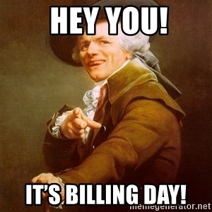 Joseph Ducreux - Hey You! It's Billing Day!