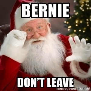 Santa claus - Bernie  Don't leave