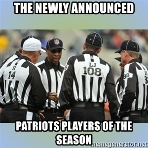 NFL Ref Meeting - The newly announced patriots players of the season