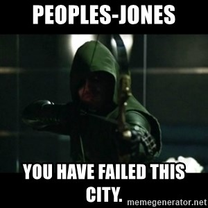 YOU HAVE FAILED THIS CITY - Peoples-Jones You have failed this city.