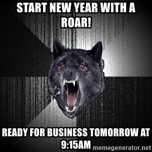 Insanity Wolf - Start New Year with a ROAR! Ready for Business tomorrow at 9:15am