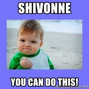 Baby fist - Shivonne  You can do this!