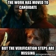 Never Have I Been So Wrong - the work has moved to Candidate but the verification steps are missing