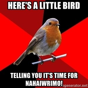 Retail Robin - Here's a little bird telling you it's time for NaHaiWriMo!