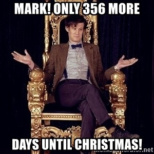 Hipster Doctor Who - Mark! Only 356 more Days until Christmas!