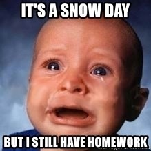 Very Sad Kid - It's a snow day But i still have homework
