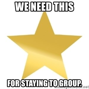Gold Star Jimmy - We need this for staying to group.