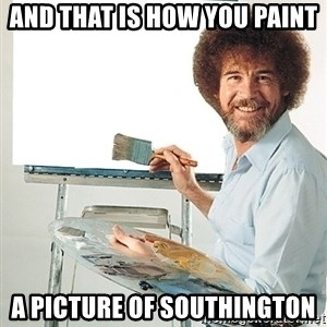 Bob Ross - And that is how you paint A picture of Southington