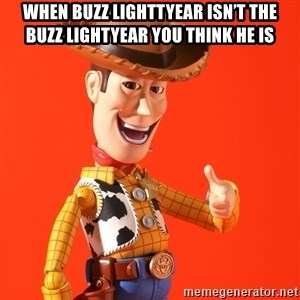 Perv Woody - When Buzz Lighttyear isn't the Buzz Lightyear you think he is