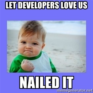 Baby fist - Let developers love us Nailed it