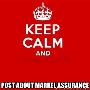 Keep Calm 2 - post about markel assurance