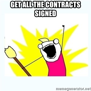 All the things - Get all the contracts signed