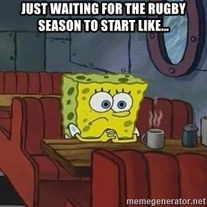 Coffee shop spongebob - Just waiting for the rugby season to start like...