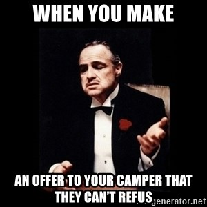The Godfather - When You Make An Offer to Your Camper that they can't refus