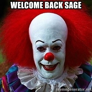 Pennywise the Clown - Welcome Back Sage