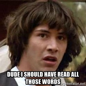 Conspiracy Keanu - Dude I should have read all those words