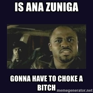Wayne Brady - is ana zuniga gonna have to choke a bitch