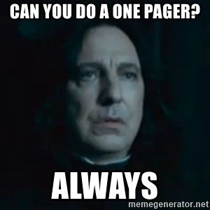 Always Snape - Can you do a one pager? Always