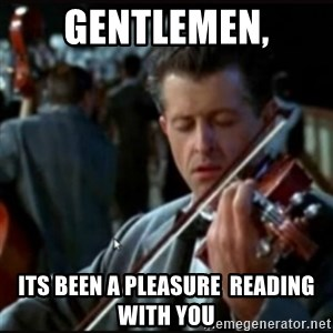 Titanic Band - Gentlemen, Its been a Pleasure  reading with you