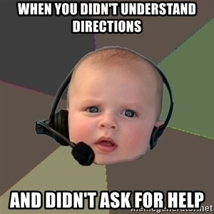 FPS N00b - when you didn't understand directions and didn't ask for help