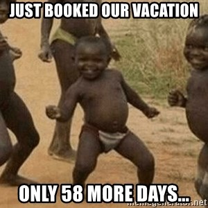 Success African Kid - Just booked our vacation Only 58 more days...