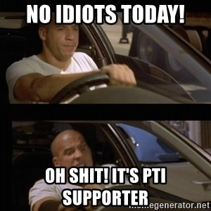 Vin Diesel Car - No Idiots Today! Oh Shit! It's PTI supporter