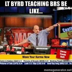 Mad Karma With Jim Cramer - LT BYRD teaching BRS be like...