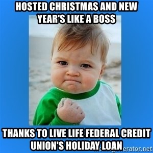 yes baby 2 - Hosted Christmas and New Year's Like a Boss Thanks to Live Life Federal Credit Union's Holiday Loan