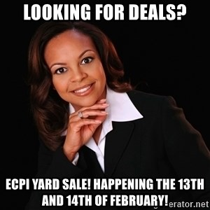 Irrational Black Woman - Looking for Deals? ECPI Yard Sale! Happening the 13th and 14th of February!