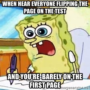 Spongebob What I Learned In Boating School Is - When hear everyone flipping the page on the test And you're  barely on the first page