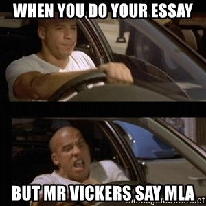 Vin Diesel Car - When you do your essay But mr vickers say mla