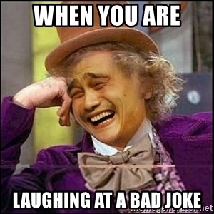 yaowonkaxd - when you are  laughing at a bad joke