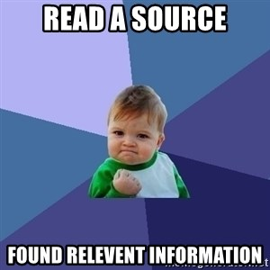 Success Kid - Read a source Found Relevent information