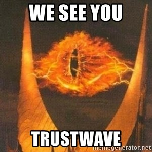 Eye of Sauron - We see you trustwave