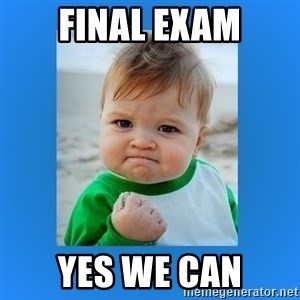 yes baby 2 - final exam yes we can