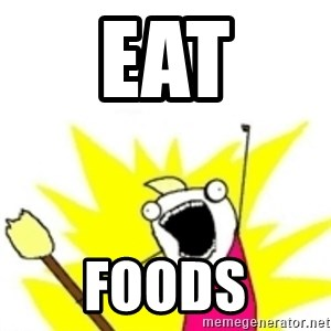 x all the y - Eat Foods