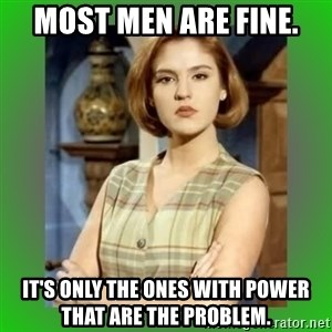 Donya Angelica - Most Men are Fine. It's Only the Ones with POWER that are the Problem.