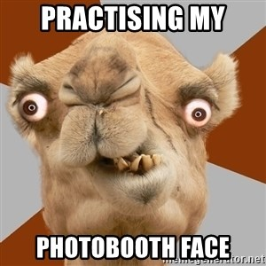 Crazy Camel lol - Practising my photobooth face